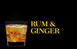 Rum and Ginger
